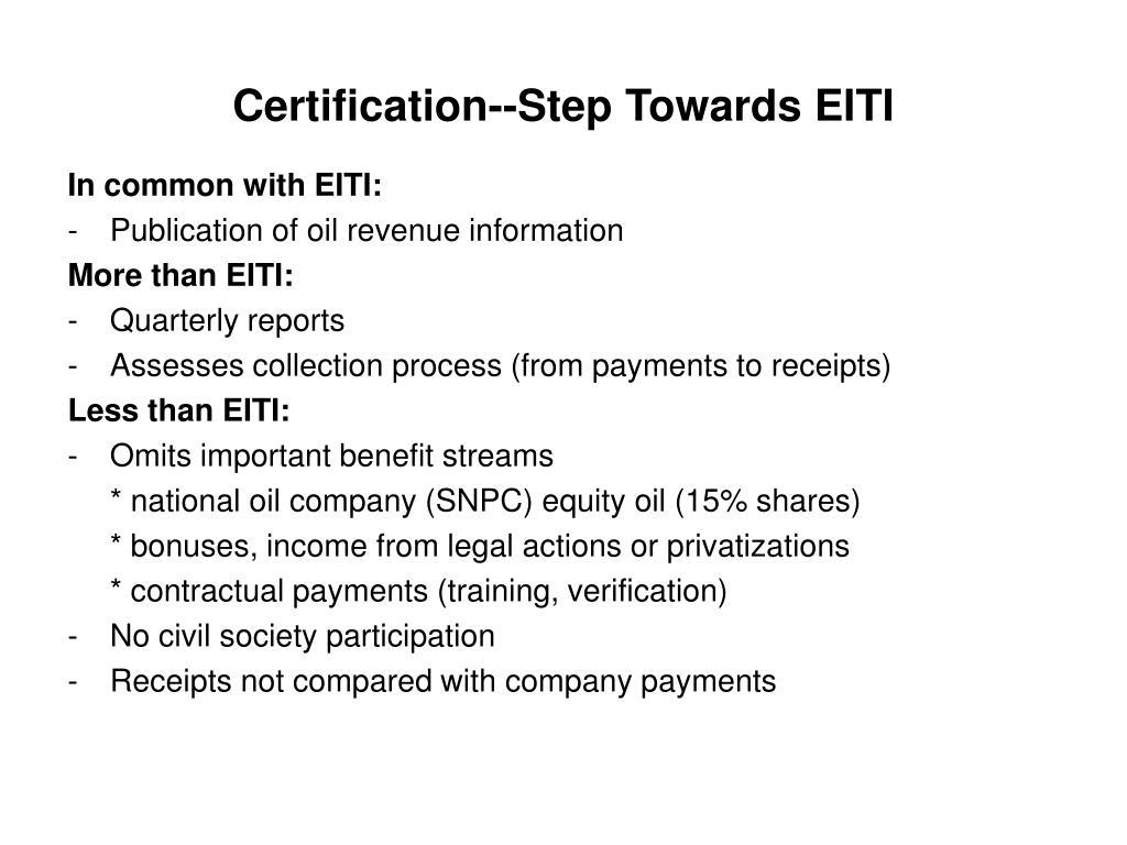 Certification--Step Towards EITI