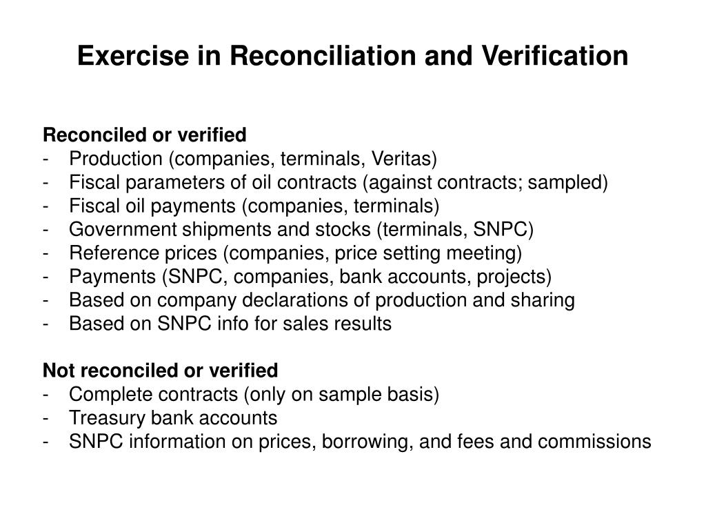 Exercise in Reconciliation and Verification