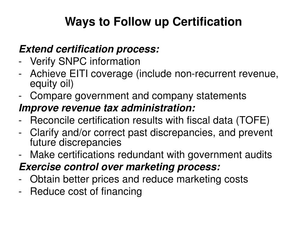 Ways to Follow up Certification