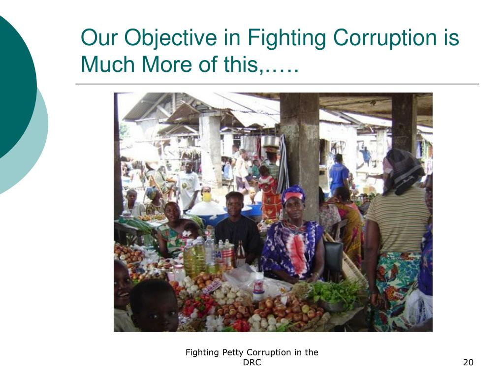 Our Objective in Fighting Corruption is Much More of this,.….