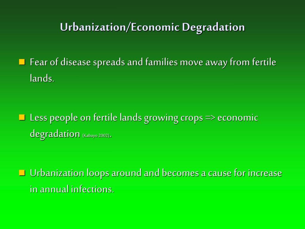 Urbanization/Economic Degradation