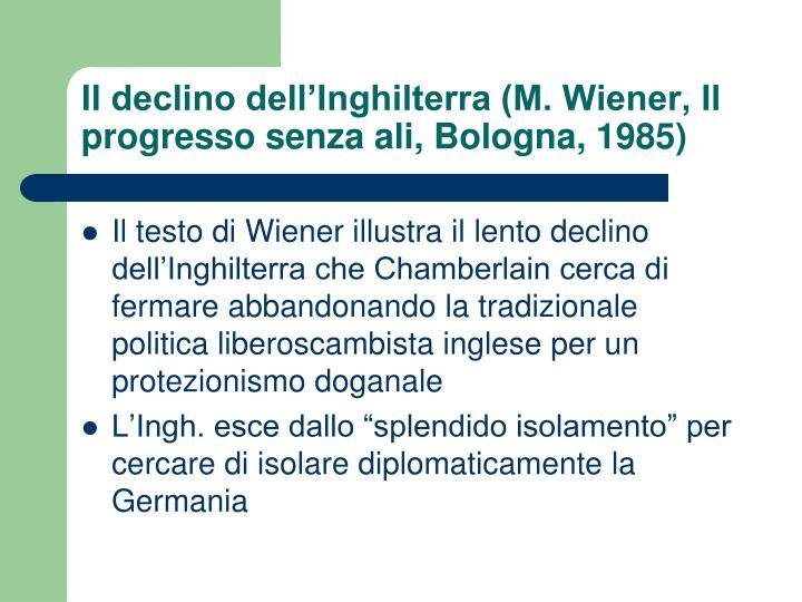 Il declino dell'Inghilterra (M. Wiener, Il progresso senza ali, Bologna, 1985)