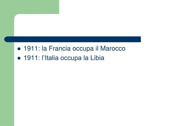 1911: la Francia occupa il Marocco