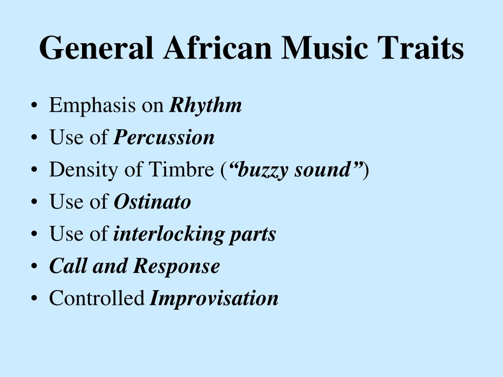 General African Music Traits