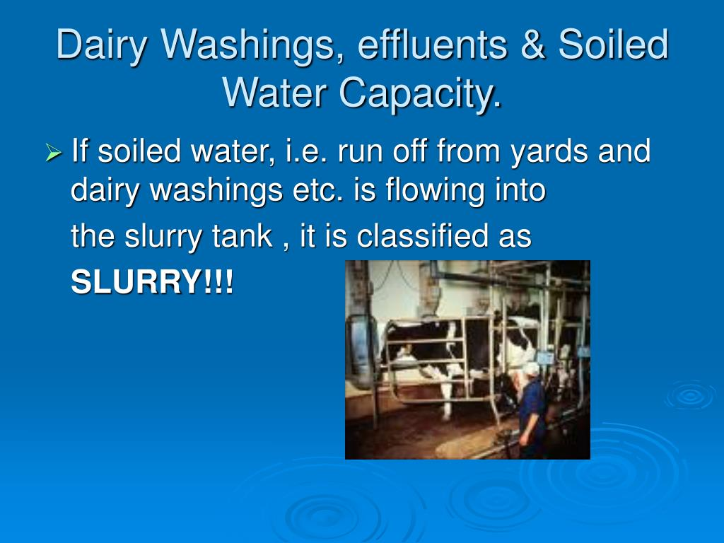 Dairy Washings, effluents & Soiled Water Capacity.