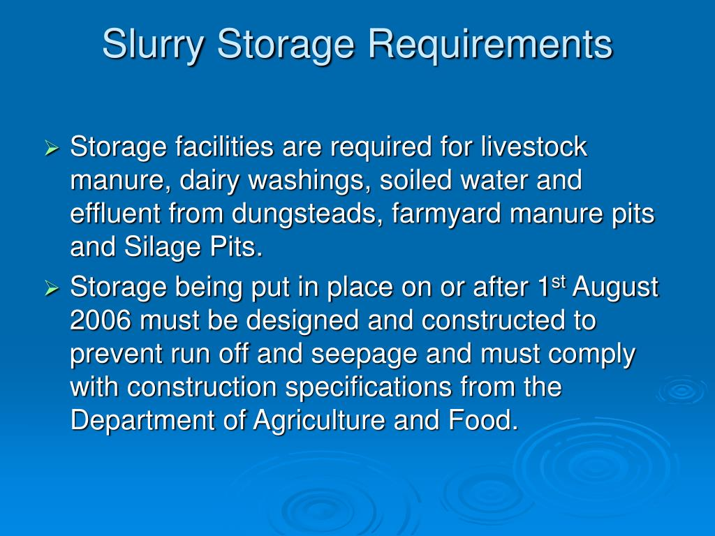 Slurry Storage Requirements