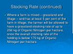 stocking rate continued