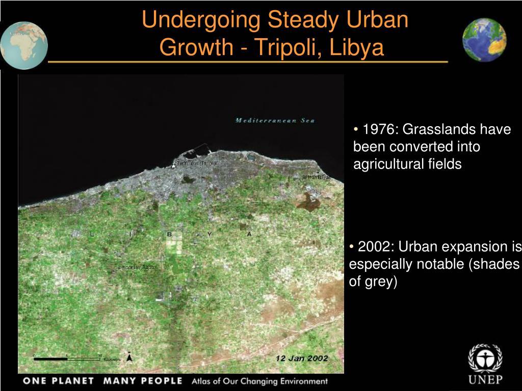 Undergoing Steady Urban Growth - Tripoli, Libya