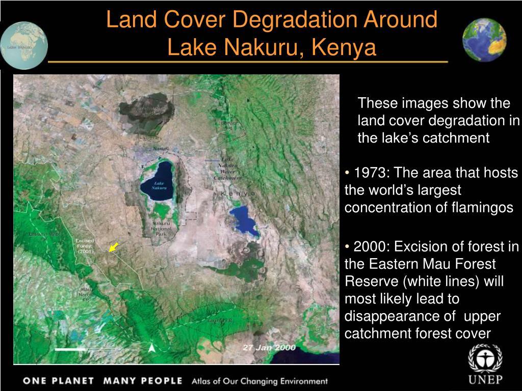 Land Cover Degradation Around Lake Nakuru, Kenya