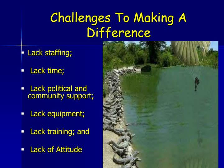 Challenges To Making A Difference