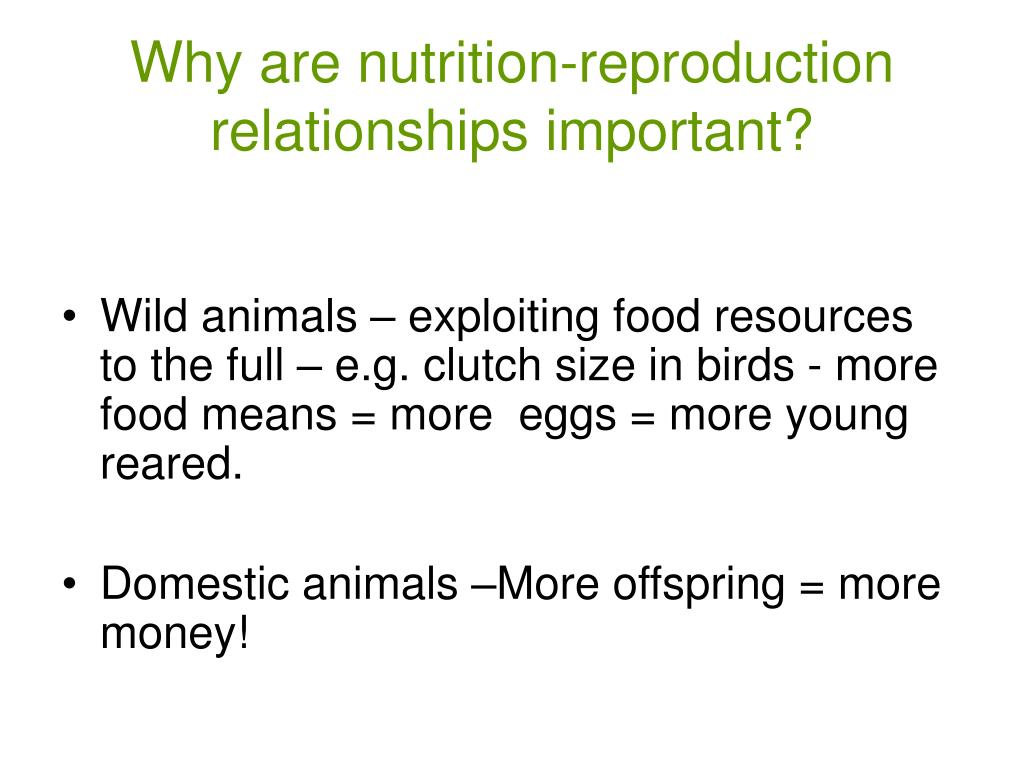Why are nutrition-reproduction relationships important?