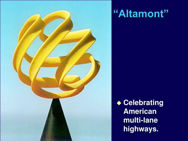 """""""Altamont"""""""