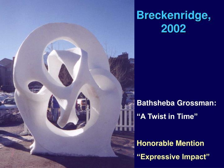 Breckenridge, 2002