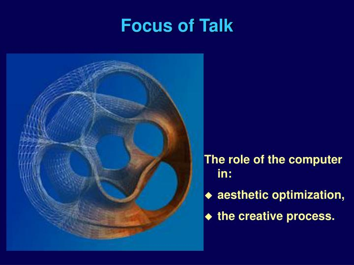 Focus of talk