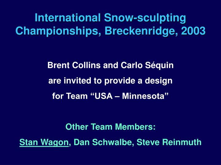 International Snow-sculpting Championships, Breckenridge, 2003