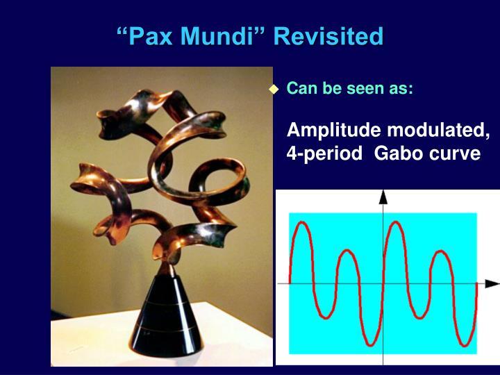 """Pax Mundi"" Revisited"