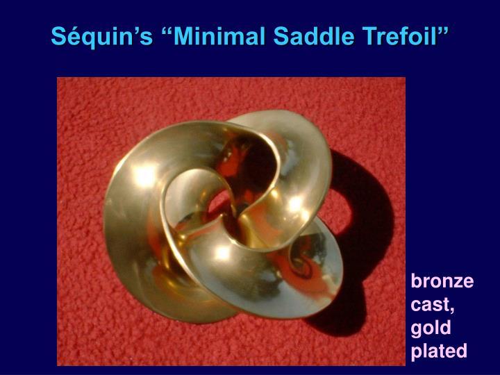 """Séquin's """"Minimal Saddle Trefoil"""""""
