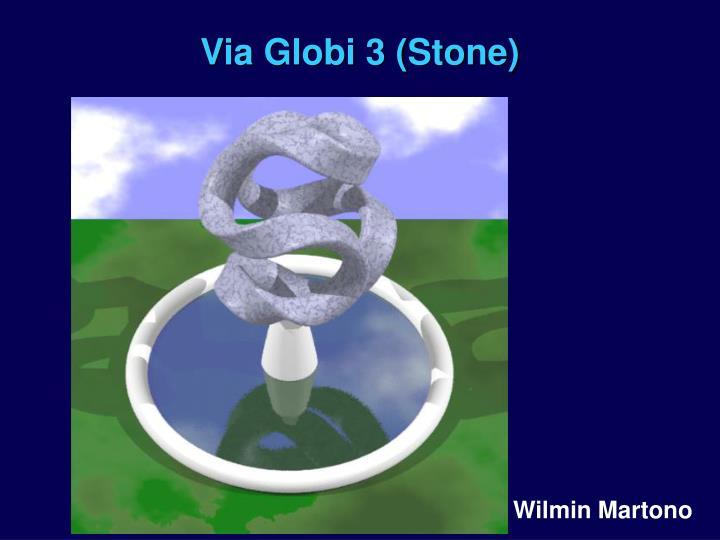 Via Globi 3 (Stone)