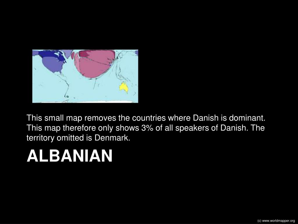 This small map removes the countries where Danish is dominant. This map therefore only shows 3% of all speakers of Danish. The territory omitted is Denmark.