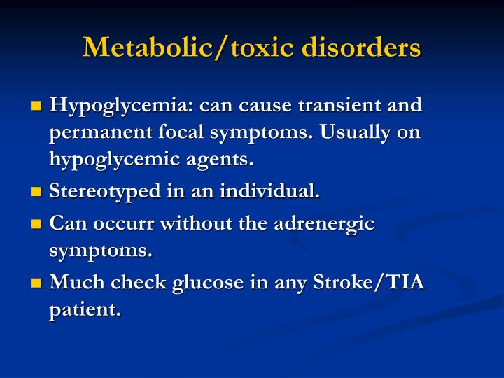 Metabolic/toxic disorders