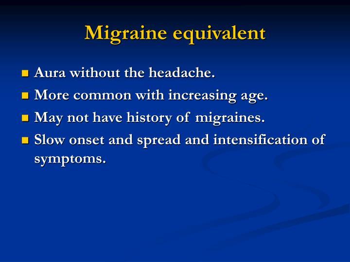 Migraine equivalent