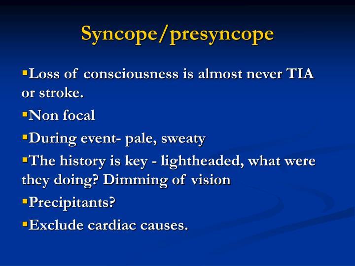 Syncope/presyncope