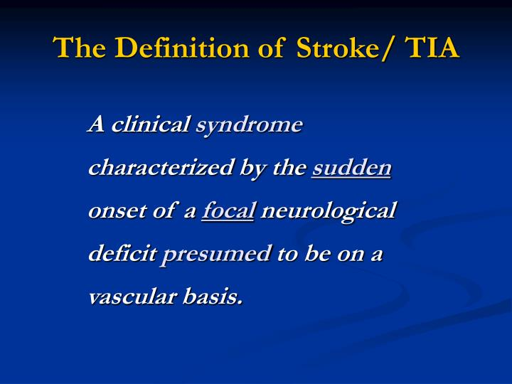 The Definition of Stroke/ TIA