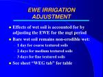 ewe irrigation adjustment