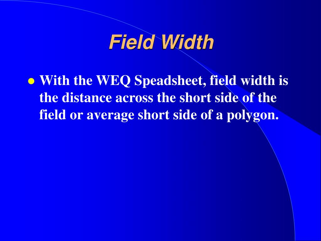 Field Width