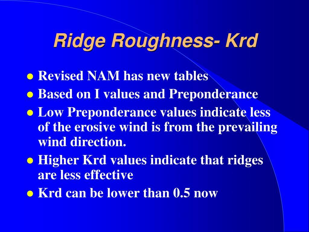 Ridge Roughness- Krd