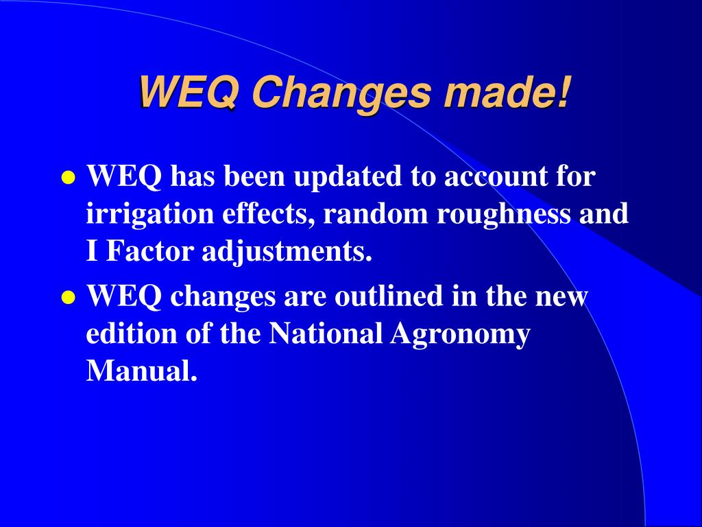 WEQ Changes made!