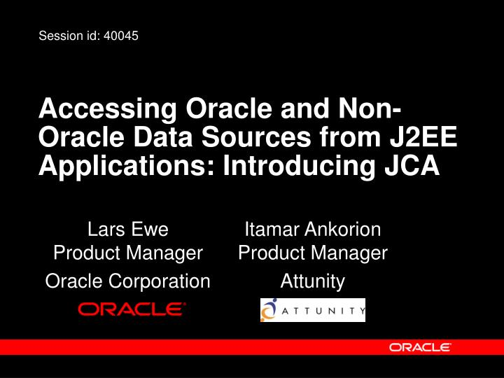Accessing oracle and non oracle data sources from j2ee applications introducing jca