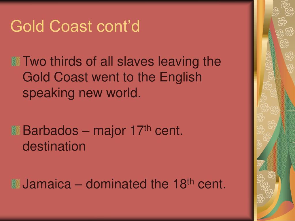 Gold Coast cont'd