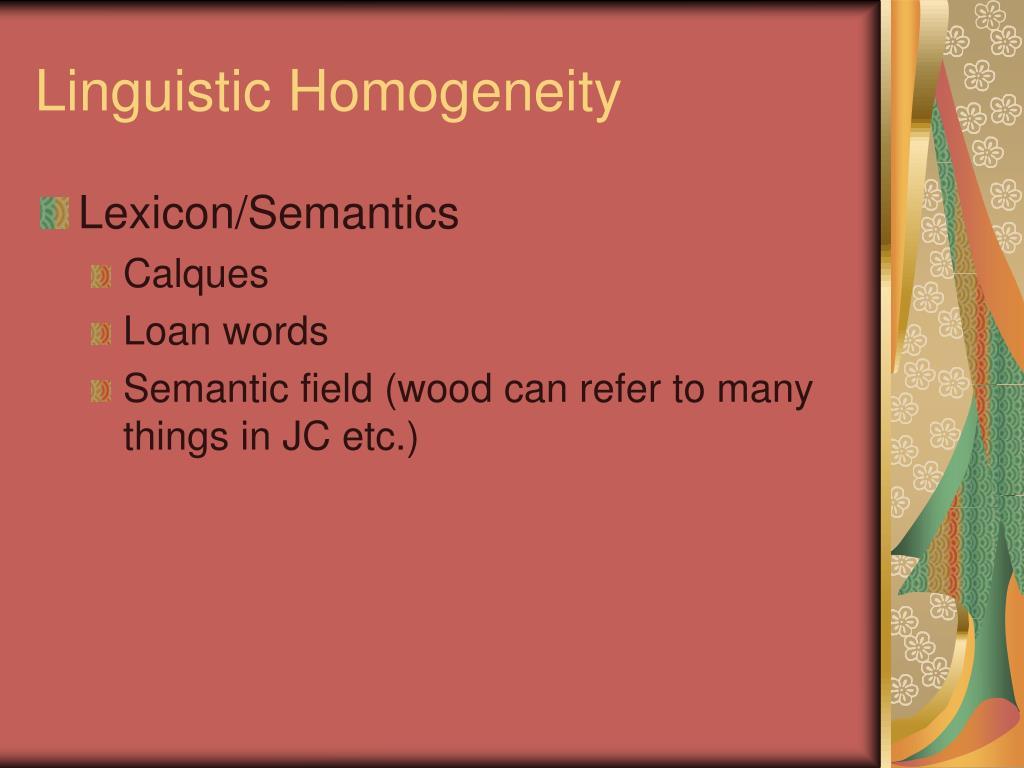 Linguistic Homogeneity