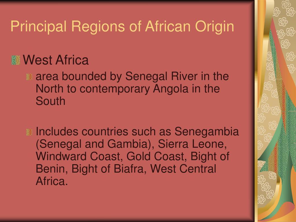 Principal Regions of African Origin