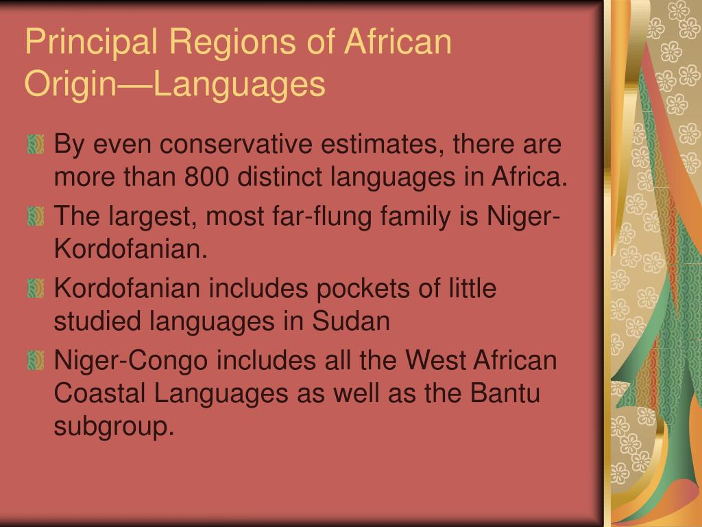 Principal Regions of African Origin—Languages