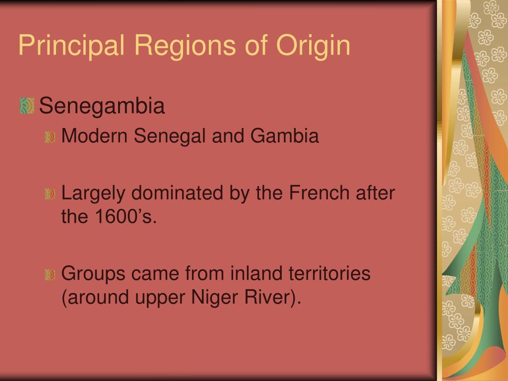 Principal Regions of Origin