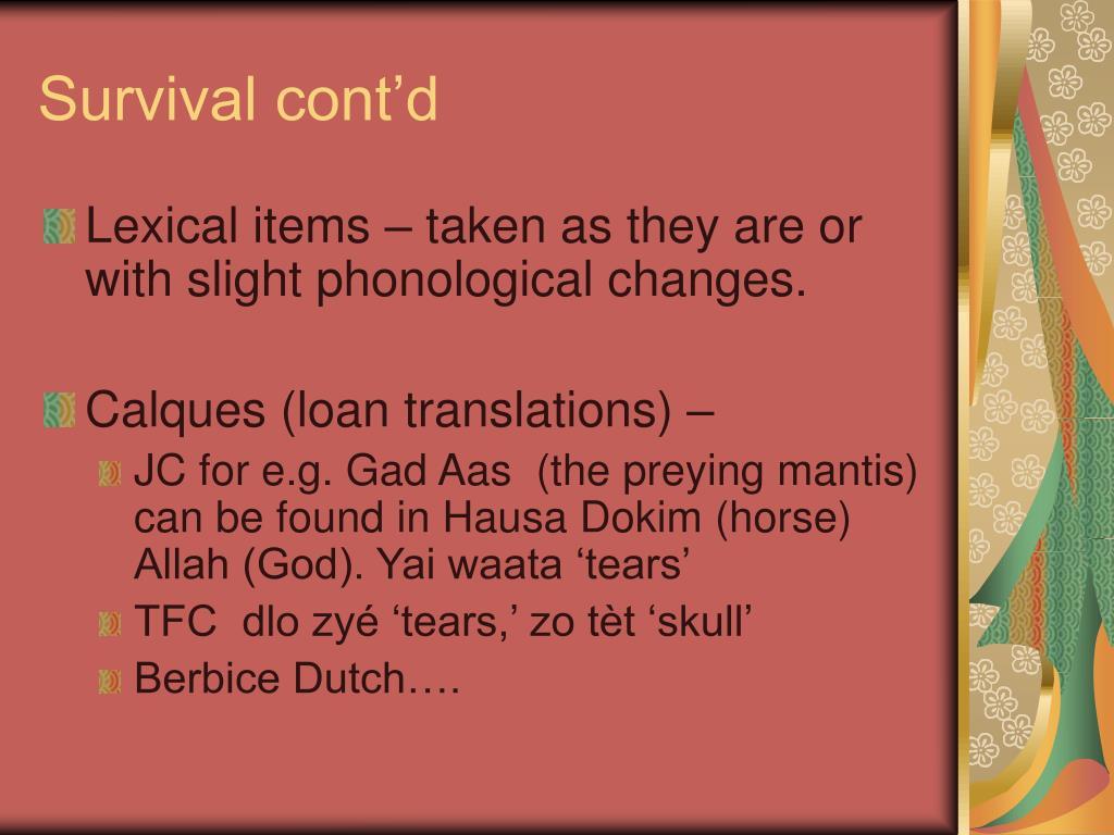 Survival cont'd