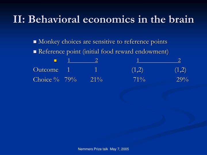 II: Behavioral economics in the brain