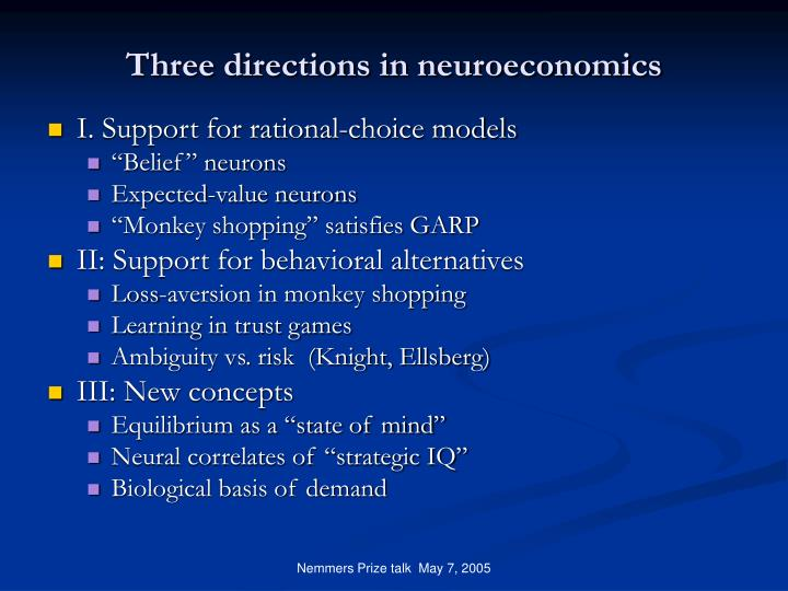 Three directions in neuroeconomics