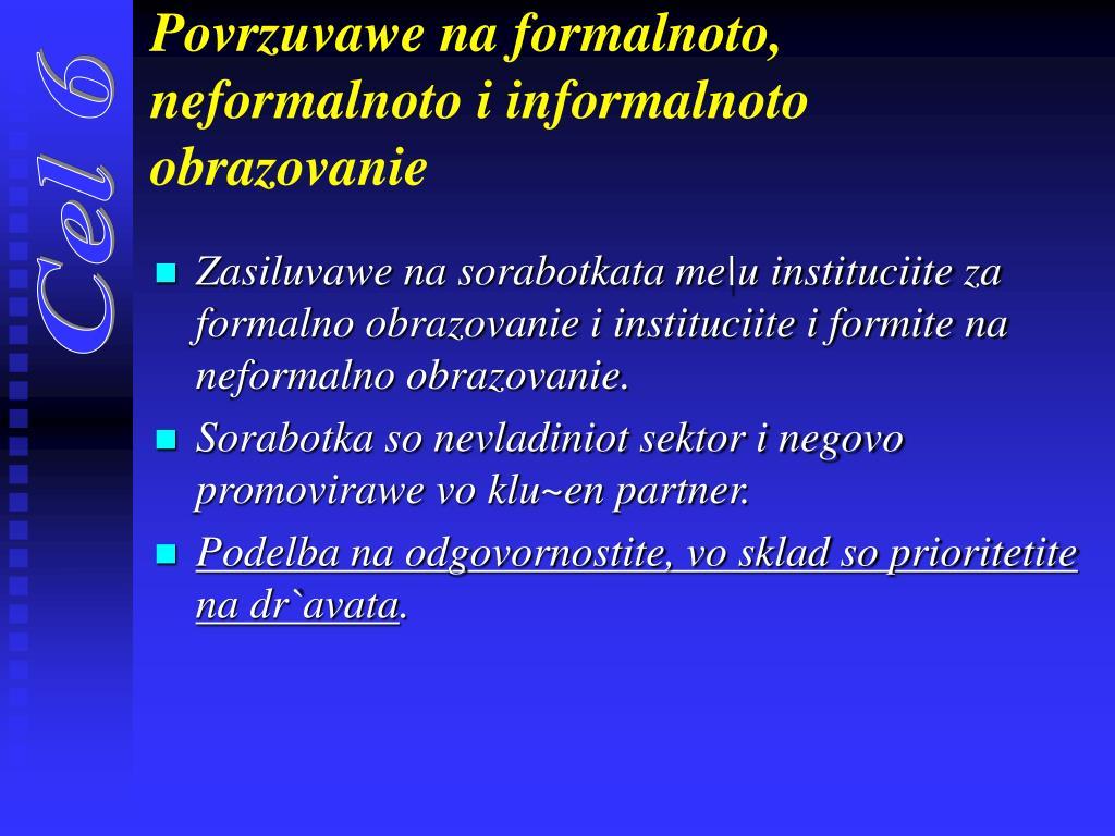 Povrzuvawe na formalnoto, neformalnoto i informalnoto obrazovanie