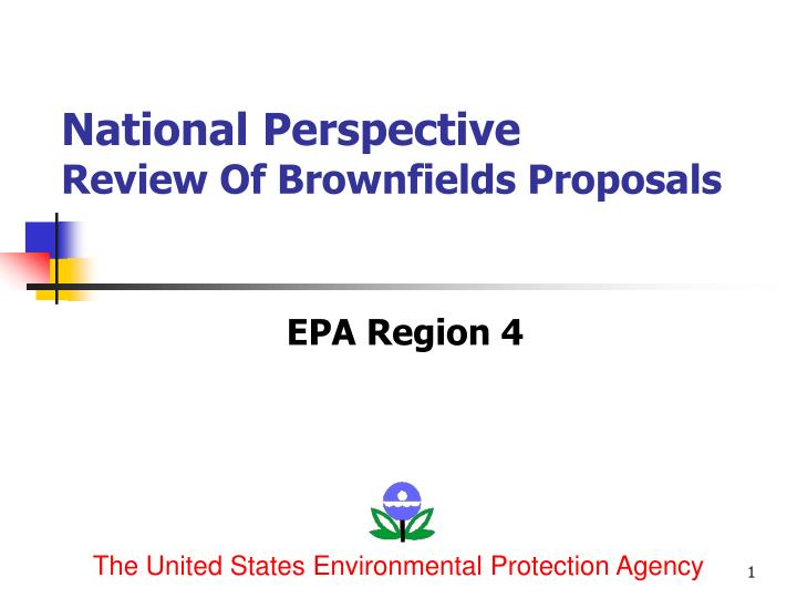 National perspective review of brownfields proposals