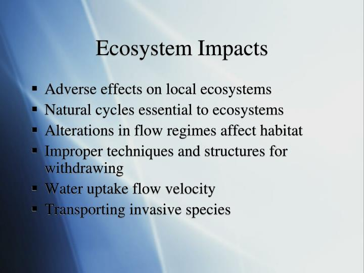 Ecosystem Impacts