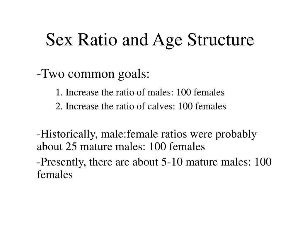 Sex Ratio and Age Structure