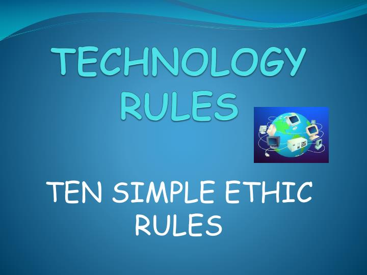 Technology rules l.jpg