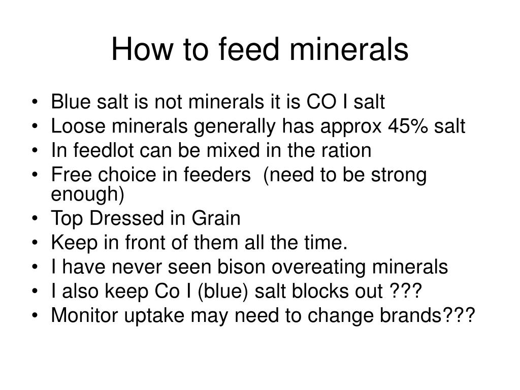 How to feed minerals