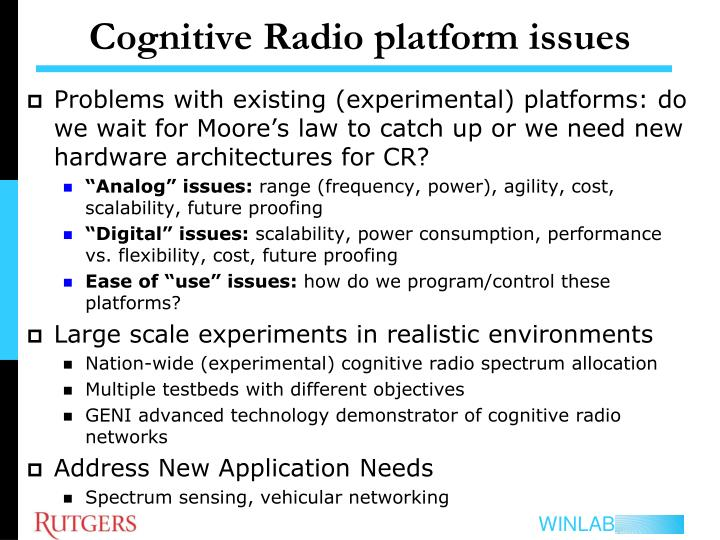 Cognitive radio platform issues