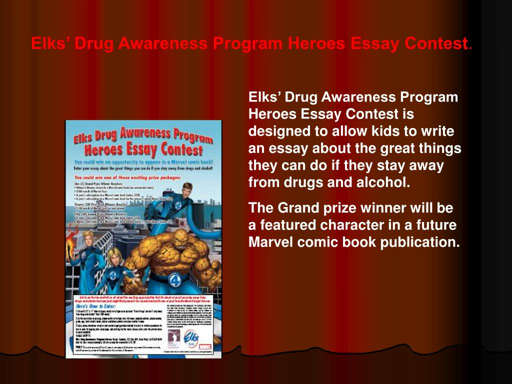 Elks' Drug Awareness Program Heroes Essay Contest