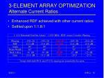 3 element array optimization alternate current ratios1