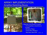 array implementation amplifier switching boxes1